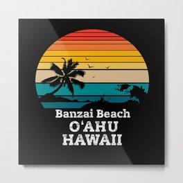 Banzai Beach gift Metal Print
