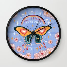 You deserve to be happy Wall Clock