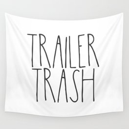 Trailer Trash RV text Wall Tapestry