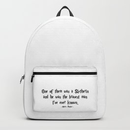 HarryPotter - He Was the Bravest Man I've Ever Known quote - HarryPotter Backpack