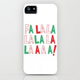 FA LA LA LA LA CHRISTMAS iPhone Case