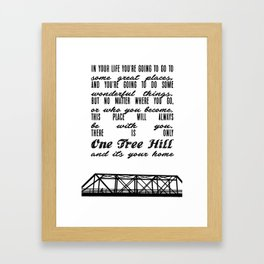 THERE IS ONLY ONE TREE HILL Framed Art Print