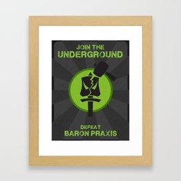 Underground Propaganda Framed Art Print