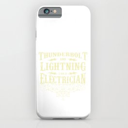 Thunderbold Electrician iPhone Case