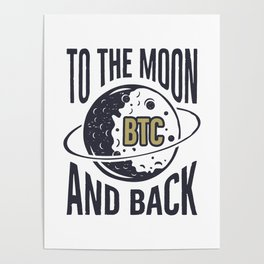 TO THE MOON BTC AND BACK Poster