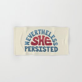 Nevertheless, She Persisted Hand & Bath Towel