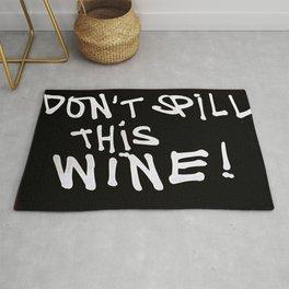 Don't Waste Wine Rug