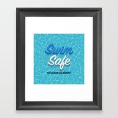 Swim Safe Framed Art Print