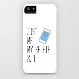 Just Me, My Selfie, and I Kawaii Cartoon Phone iPhone Case