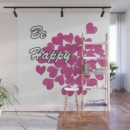Be happy . 3 Wall Mural