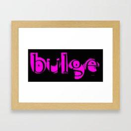 bulge3 Framed Art Print