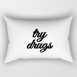Bad Advice - Try Drugs Rectangular Pillow