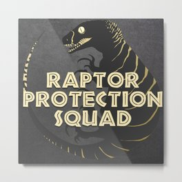RPS (Raptor Protection Squad) - ECHO Metal Print