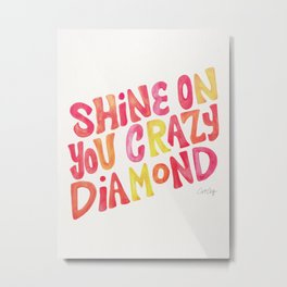 Shine On Your Crazy Diamond – Pink & Melon Palette Metal Print