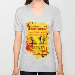 Prevent Zombie Outbreak: Wash your hands! Unisex V-Neck