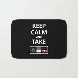 Keep Calm and Take Control Bath Mat