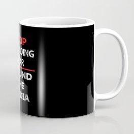 Stop Spreading Fear Defund the Media Coffee Mug