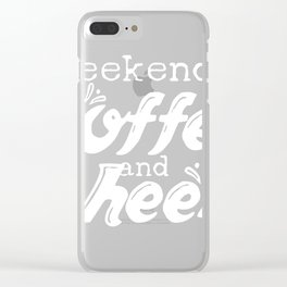 Cheer Mom Tee, Weekends Coffee and Cheer Clear iPhone Case