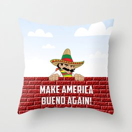 Make America Bueno Again Throw Pillow