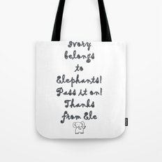 Ivory Belongs to Elephants Tote Bag