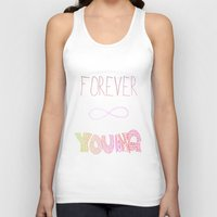 forever young Tank Tops featuring Forever Young by shans