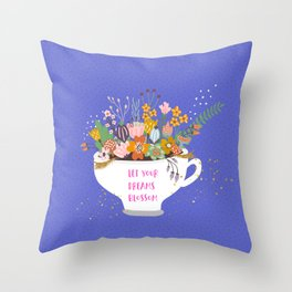 Let Your Dreams Blossom 2 Throw Pillow
