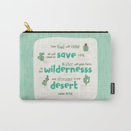 """Streams in the Desert"" Hand-Lettered Bible Verse Carry-All Pouch"