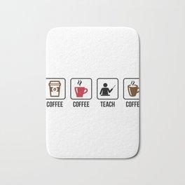 Coffee Coffee Teach Coffee Bath Mat