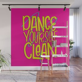 Dance Yourself Clean Wall Mural