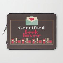 Certified Book Lover. Laptop Sleeve