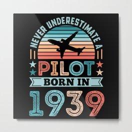Pilot born 1939 90th Birthday Gift Airplane Dad Metal Print