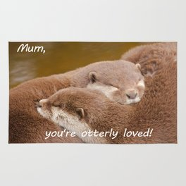 Mum You're Otterley Loved Rug