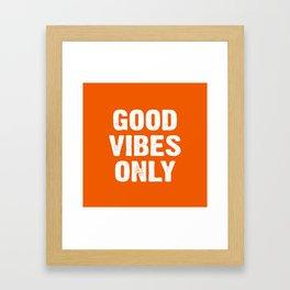 Good Vibes Only - Orange Framed Art Print