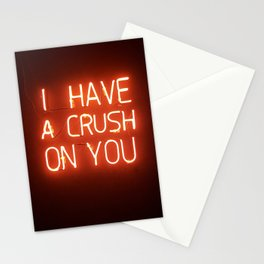 I Have A Crush On You Stationery Cards