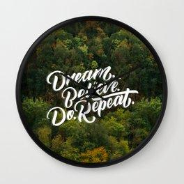Dream Believe Do Repeat Wall Clock
