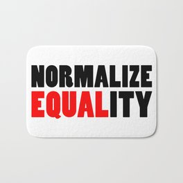Normalize Equality Bath Mat