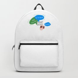 Go To School Funny Back To School Backpack