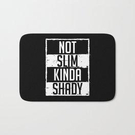 Not Slim Kinda Shady Chubby Gym Design Bath Mat