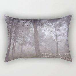 STOP DESTROYING FOREST! WILDERNESS AREA Rectangular Pillow