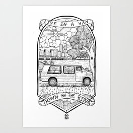 Live In A Van, Down By The River Art Print