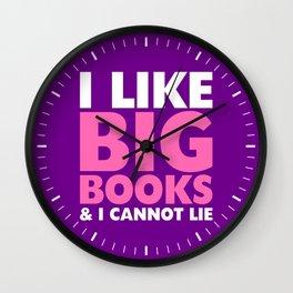 I LIKE BIG BOOKS AND I CANNOT LIE (Pink & Purple) Wall Clock
