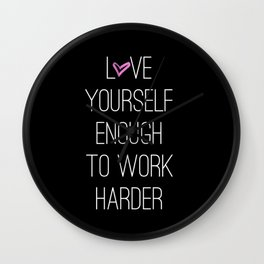 Work harder Wall Clock