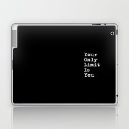 Your Only Limit is You - Motivational Typography Saying Laptop & iPad Skin