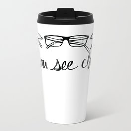 Do You See Clearly? Travel Mug