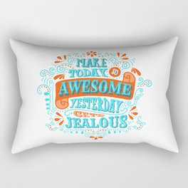 Make Today Awesome Typography Rectangular Pillow