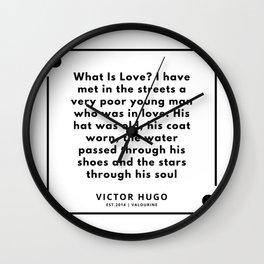 3     Victor Hugo Quotes   190830 Wall Clock
