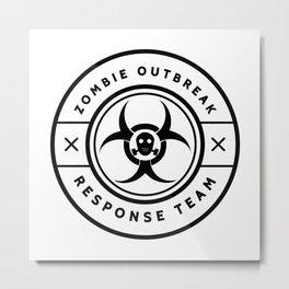 Zombie Outbreak Response Team  Metal Print