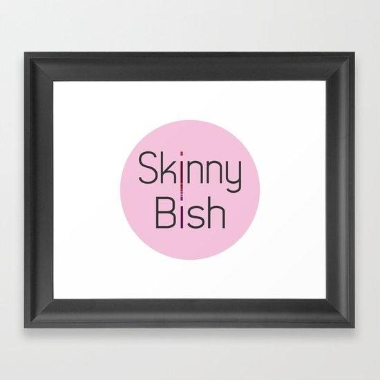 Skinny Bish Framed Art Print