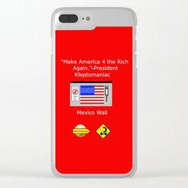Make America 4 the Rich Again Clear iPhone Case