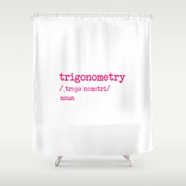 Trigonometry Teacher Word Definition Dictionary Mathematics Shower Curtain